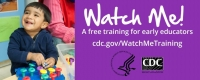Developmentally Appropriate Practice - Freebies from the CDC